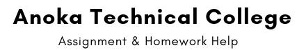 Anoka Technical College Assignment & Homework Help